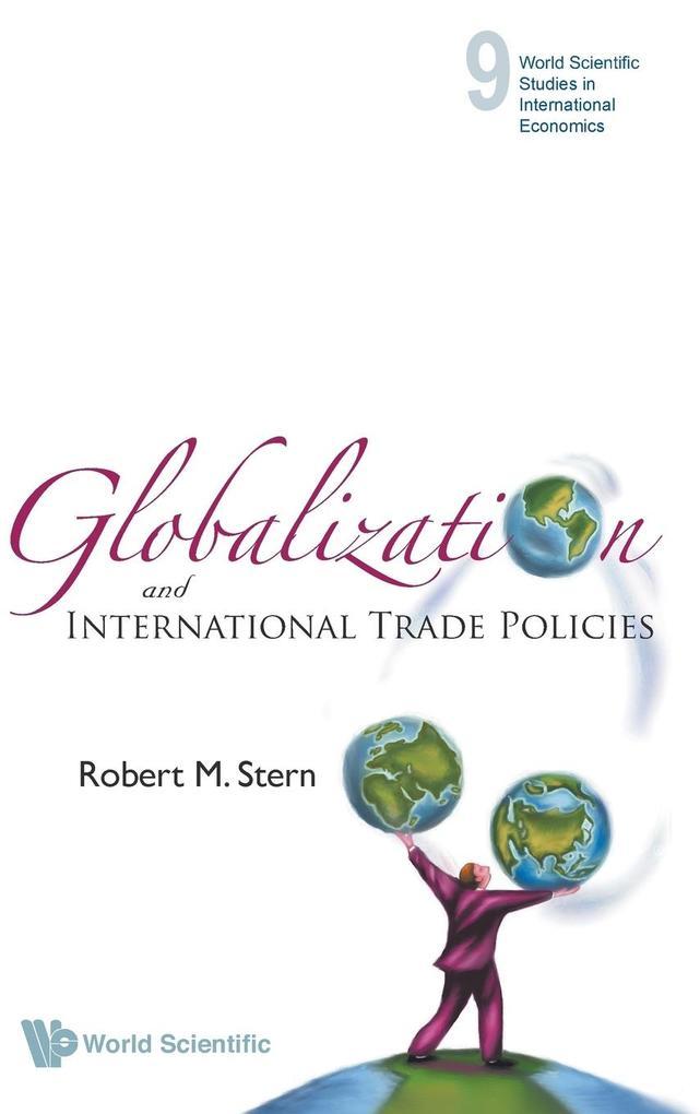 Globalization and International Trade Policies als Buch (gebunden)
