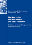 Musikrezeption, Musikdistribution und Musikproduktion
