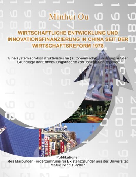 Wirtschaftliche Entwicklung und Innovationsfinanzierung in China seit der Wirtschaftsreform 1978 als Buch (kartoniert)