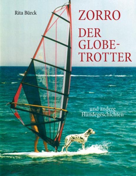 Zorro - der Globetrotter und andere Hundegeschichten als Buch (kartoniert)