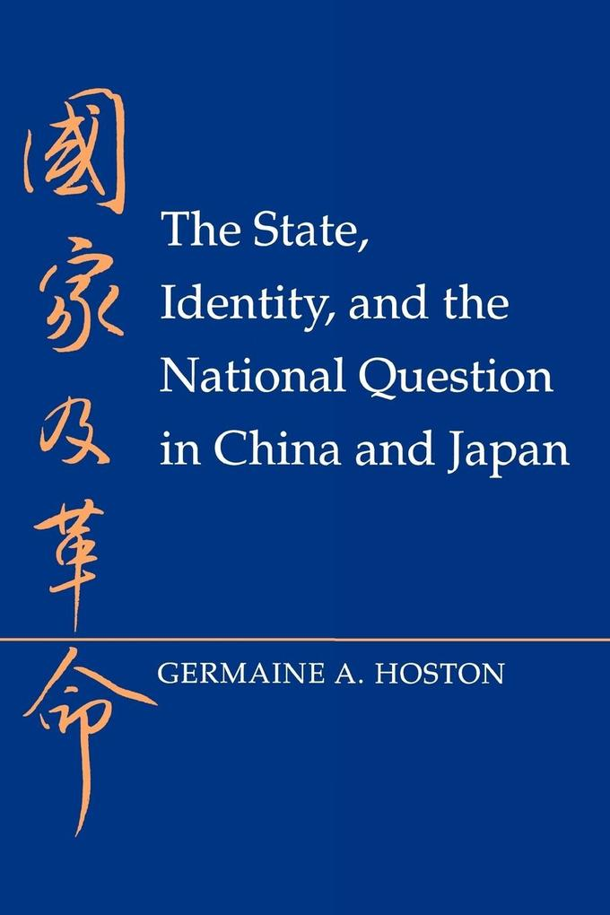 The State, Identity, and the National Question in China and Japan als Taschenbuch
