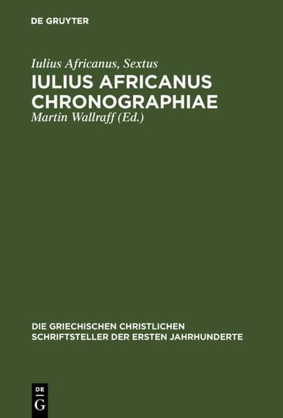 Iulius Africanus: Chronographiae als Buch (gebunden)