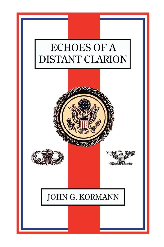 Echoes of a Distant Clarion als Buch (gebunden)