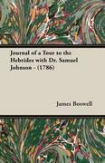 Journal of a Tour to the Hebrides with Dr. Samuel Johnson - (1786)