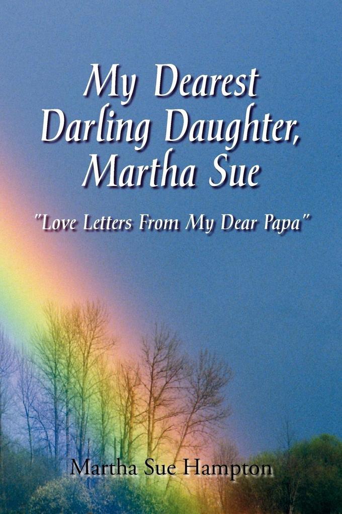 My Dearest Darling Daughter, Martha Sue als Taschenbuch