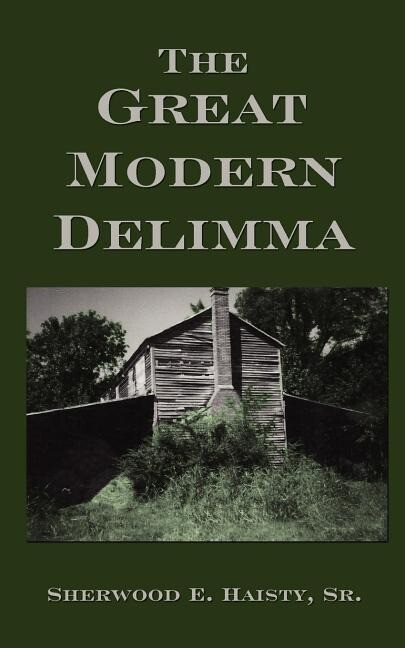 The Great Modern Delimma als Taschenbuch