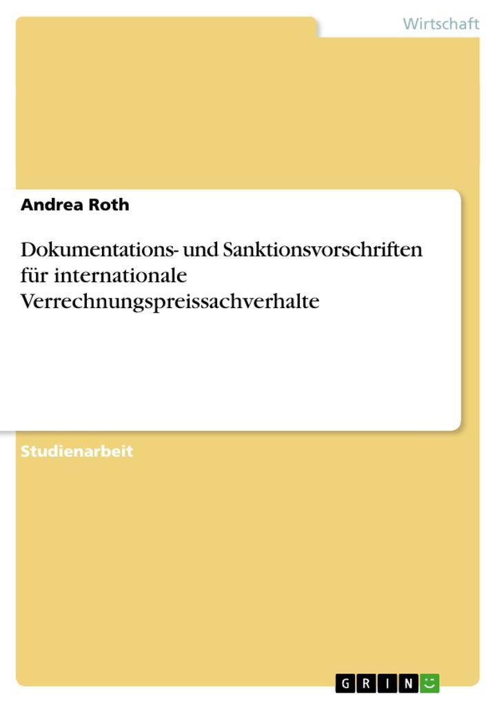 Dokumentations- und Sanktionsvorschriften für internationale Verrechnungspreissachverhalte als Buch (kartoniert)