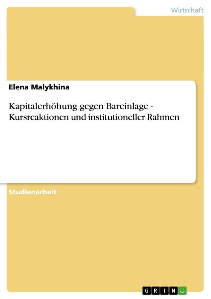 Kapitalerhöhung gegen Bareinlage. Kursreaktionen und institutioneller Rahmen als Buch (kartoniert)