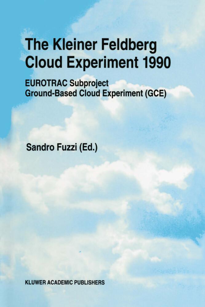 The Kleiner Feldberg Cloud Experiment 1990 als Buch (gebunden)