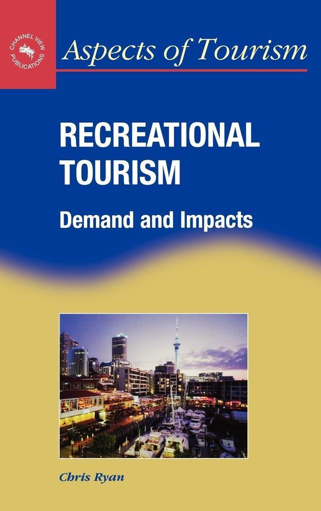 Recreational Tourism als Buch (gebunden)