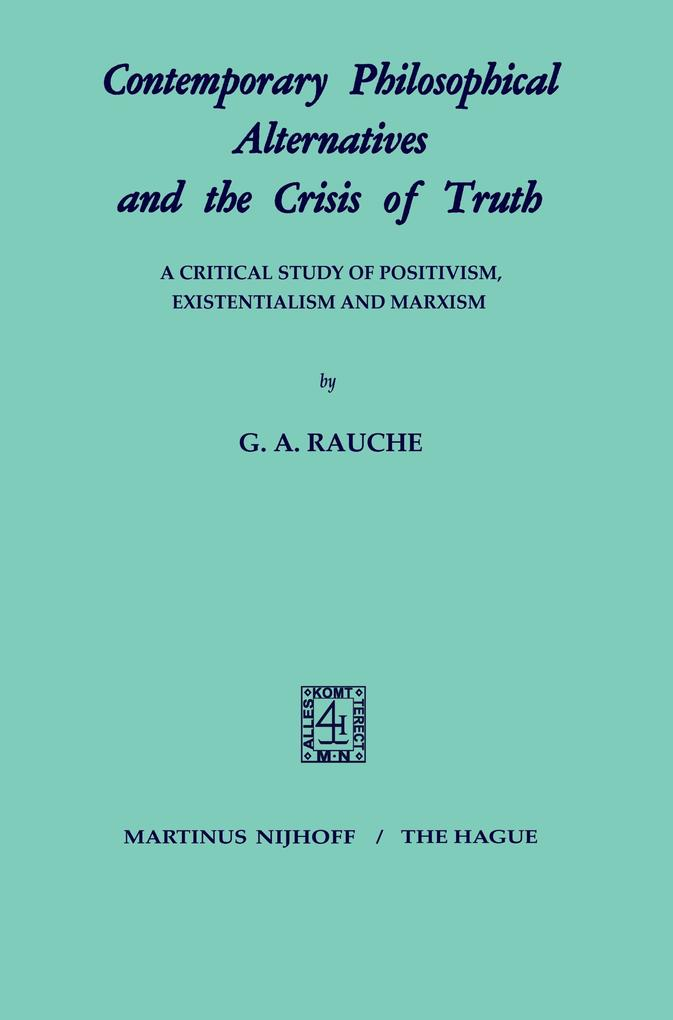 Contemporary Philosophical Alternatives and the Crisis of Truth als Buch (kartoniert)