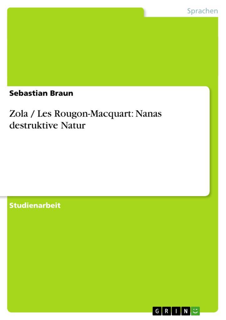 Zola / Les Rougon-Macquart: Nanas destruktive Natur als Buch (kartoniert)