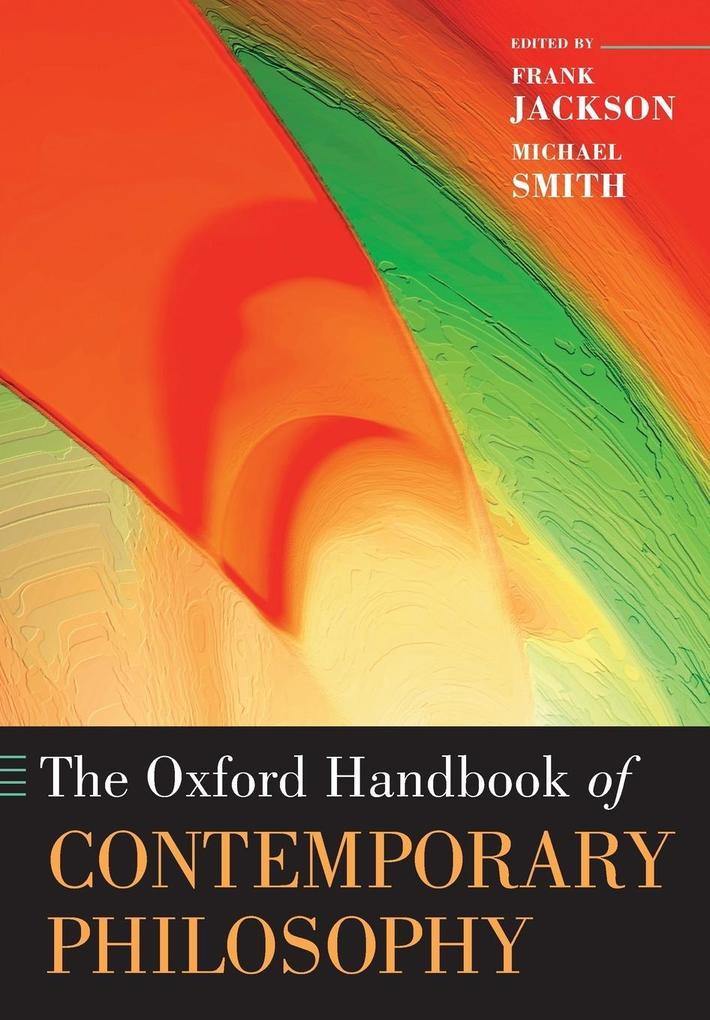 The Oxford Handbook of Contemporary Philosophy als Buch (kartoniert)
