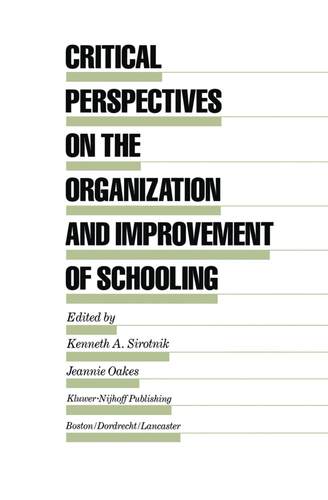 Critical Perspectives on the Organization and Improvement of Schooling als Buch (gebunden)