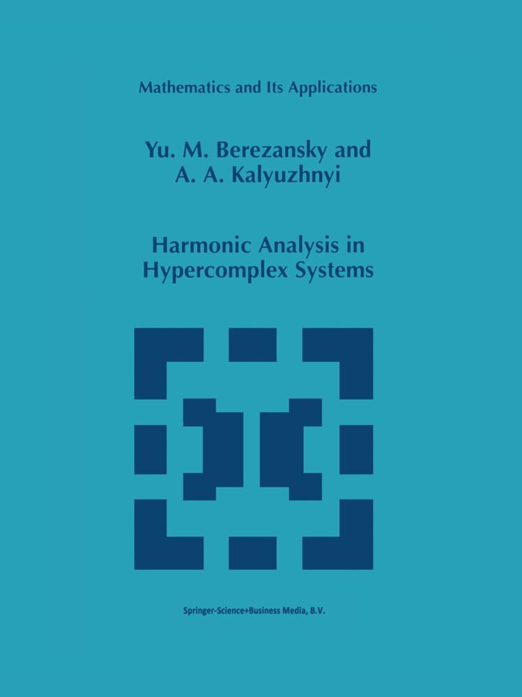 Harmonic Analysis in Hypercomplex Systems als Buch (gebunden)