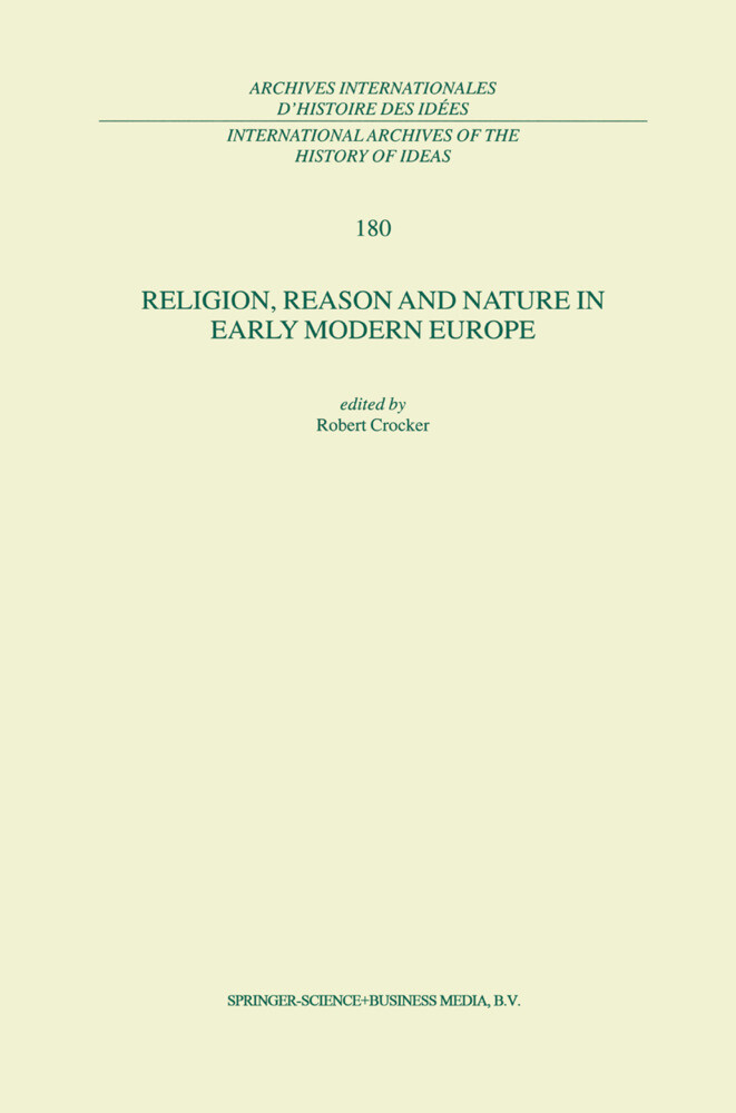 Religion, Reason and Nature in Early Modern Europe als Buch (gebunden)