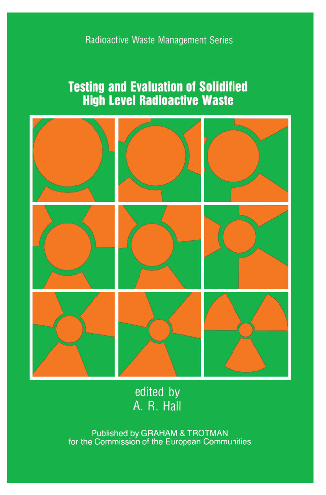 Testing and Evaluation of Solidified High-level Radioactive Waste als Buch (kartoniert)