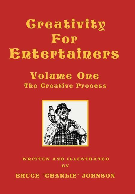 Creativity for Entertainers Vol. I als Buch (gebunden)