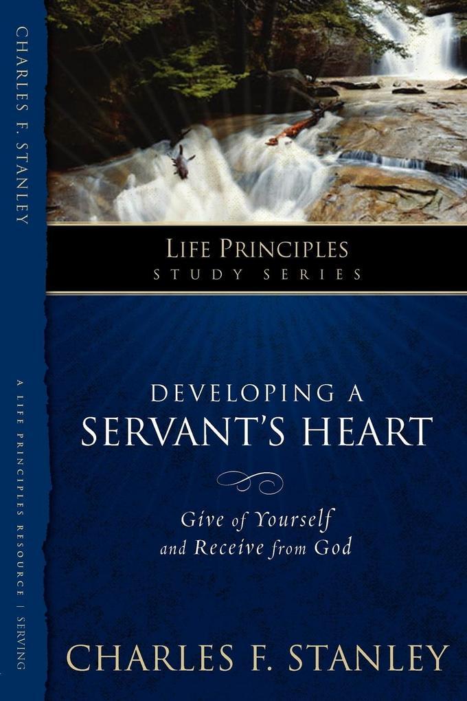 Developing a Servant's Heart als Taschenbuch