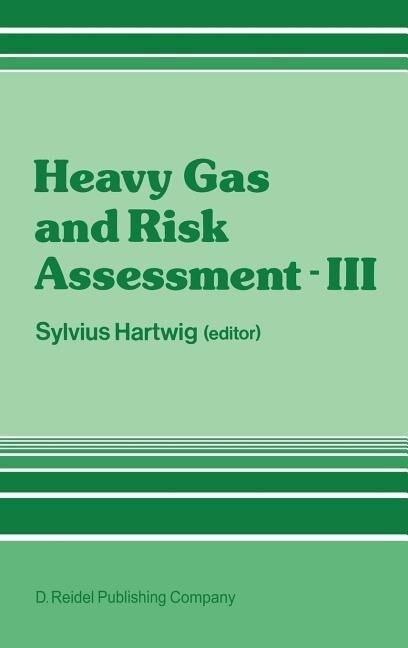 Heavy Gas and Risk Assessment - III als Buch (gebunden)