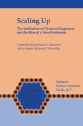 Scaling Up: The Institution of Chemical Engineers and the Rise of a New Profession