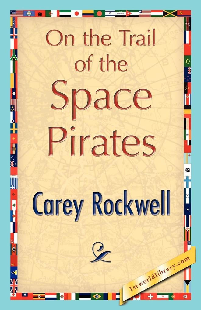 On the Trail of the Space Pirates als Taschenbuch