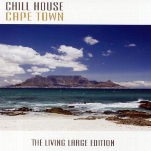 Chill House Cape Town als CD
