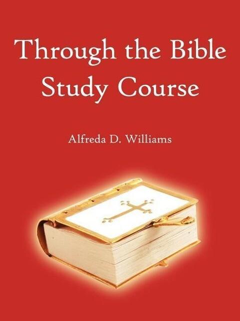 Through the Bible Study Course als Taschenbuch