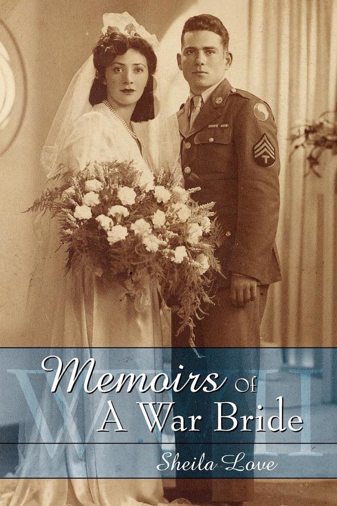 Memoirs Of A War Bride als Taschenbuch