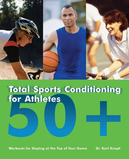 Total Sports Conditioning For Athletes 50+ als Taschenbuch
