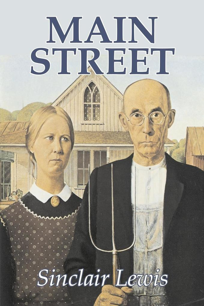 Main Street by Sinclair Lewis, Fiction, Classics als Taschenbuch
