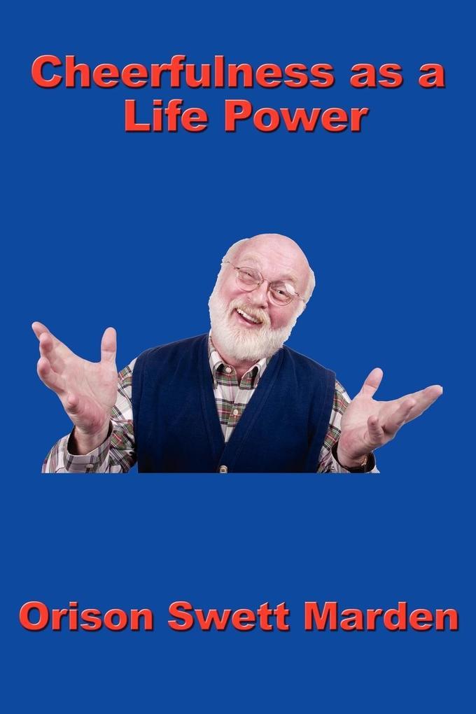 Cheerfulness as a Life Power als Taschenbuch