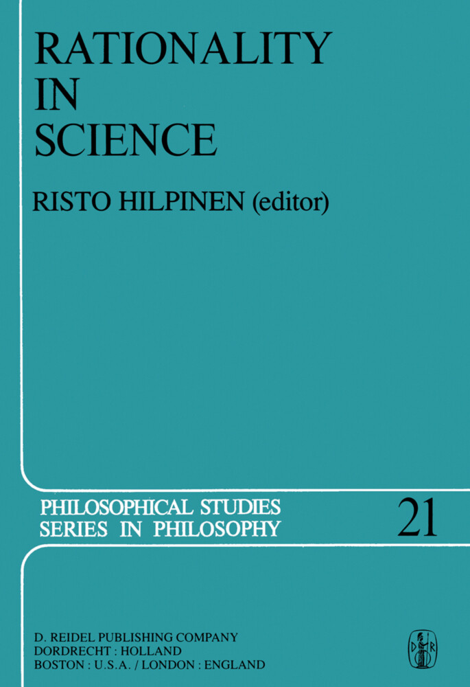Rationality in Science: Studies in the Foundations of Science and Ethics als Buch (gebunden)