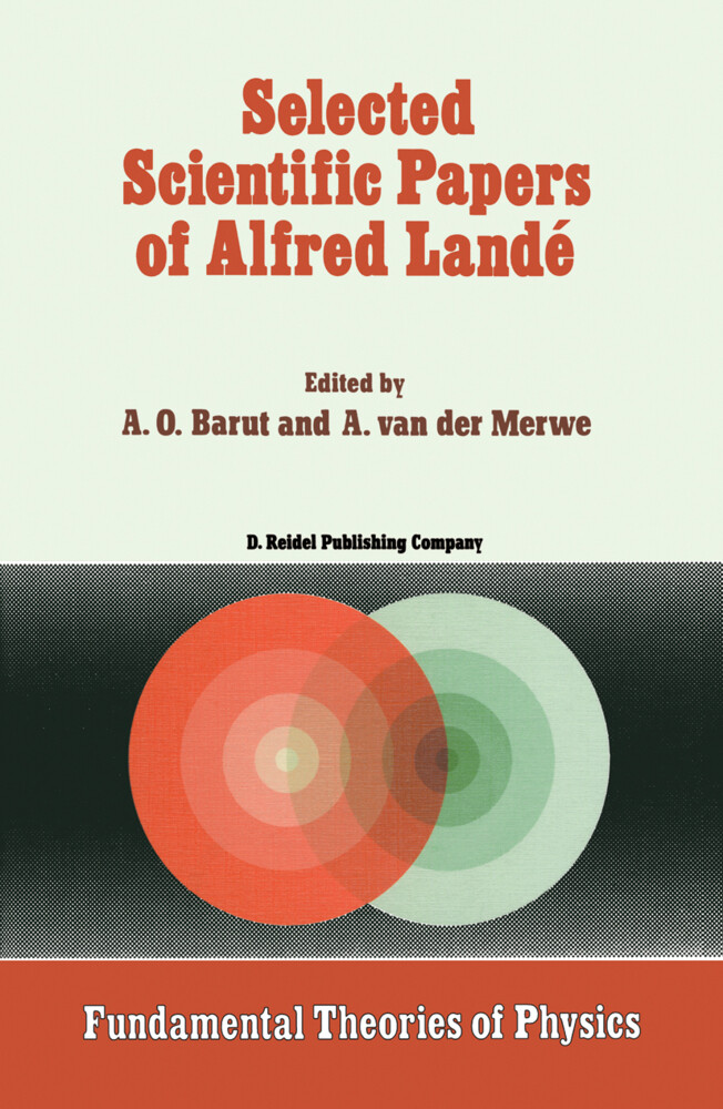 Selected Scientific Papers of Alfred Landé als Buch (gebunden)