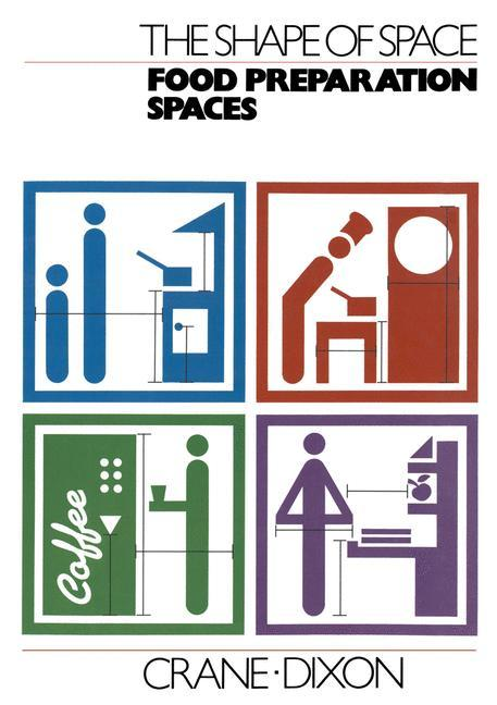 The Shape of Space: Food Preparation Spaces als Buch (gebunden)