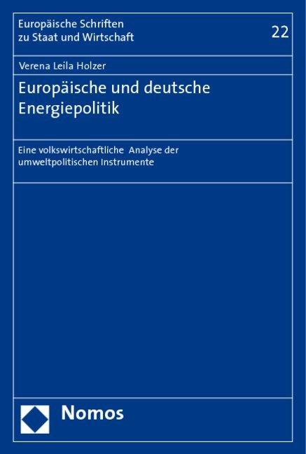 Europäische und deutsche Energiepolitik als Buch (kartoniert)