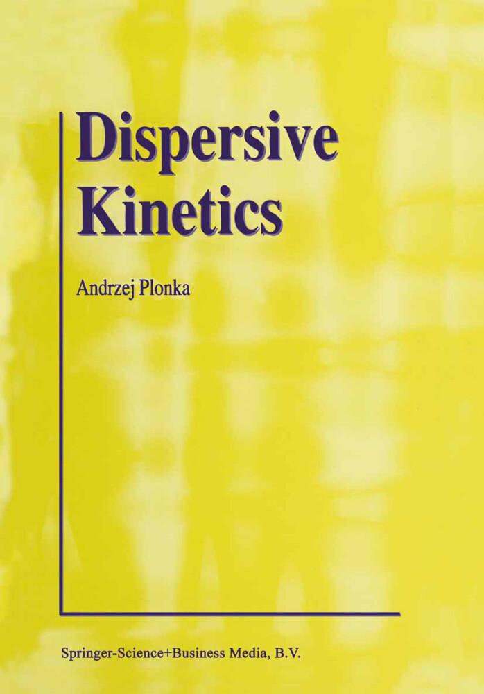 Dispersive Kinetics als Buch (gebunden)