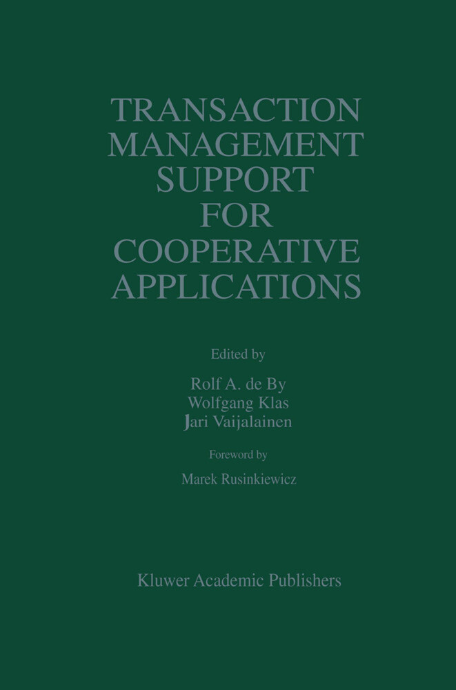 Transaction Management Support for Cooperative Applications als Buch (gebunden)