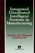 Integrated Distributed Intelligent Systems in Manufacturing als Buch (gebunden)