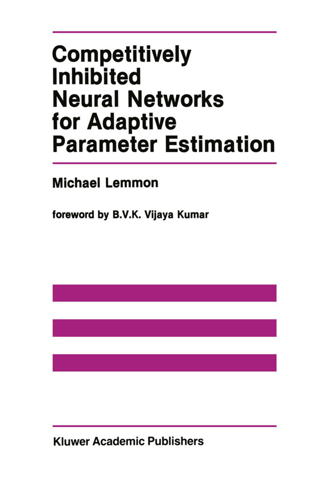 Competitively Inhibited Neural Networks for Adaptive Parameter Estimation als Buch (gebunden)