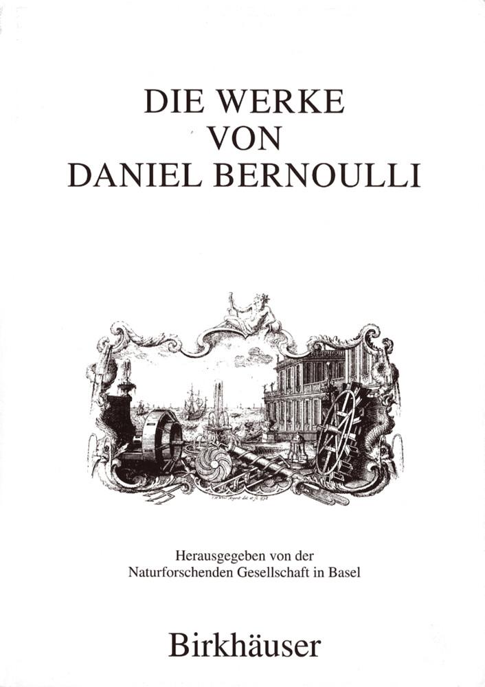 Die Werke von Daniel Bernoulli als Buch (gebunden)