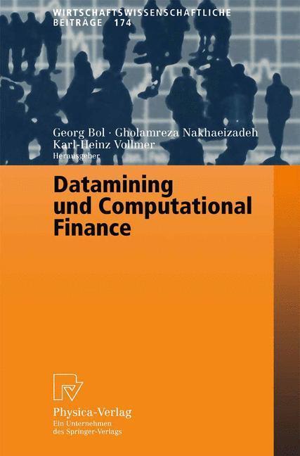 Datamining und Computational Finance als Buch (gebunden)