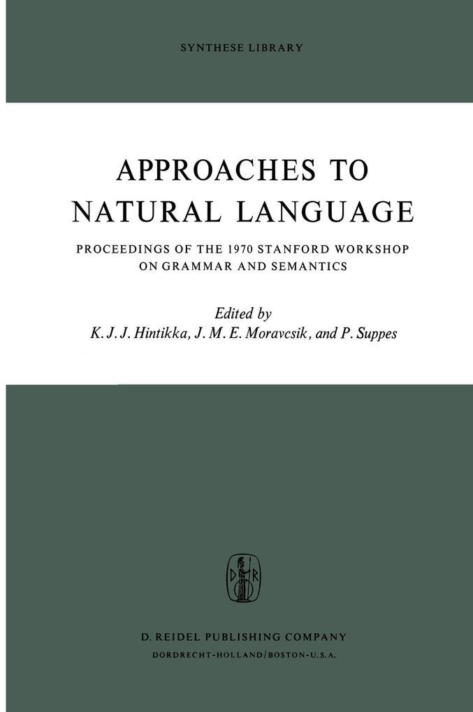 Approaches to Natural Language als Buch (kartoniert)