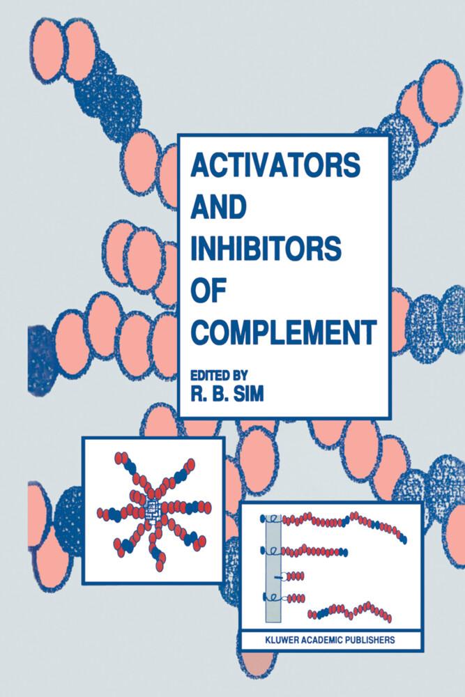 Activators and Inhibitors of Complement als Buch (gebunden)