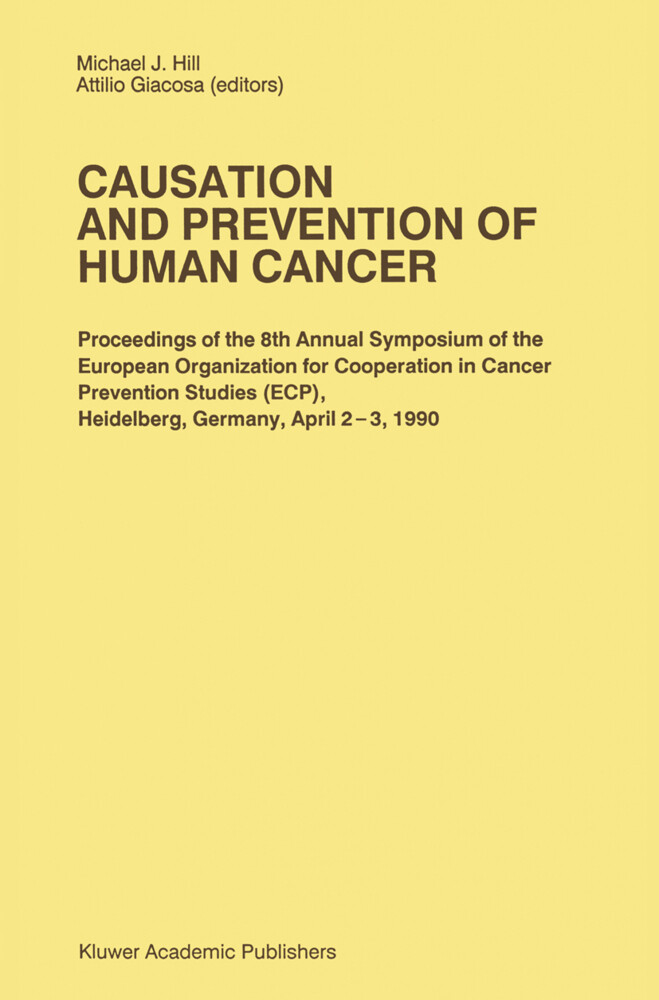 Causation and Prevention of Human Cancer als Buch (gebunden)