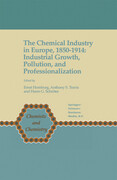 The Chemical Industry in Europe, 1850-1914