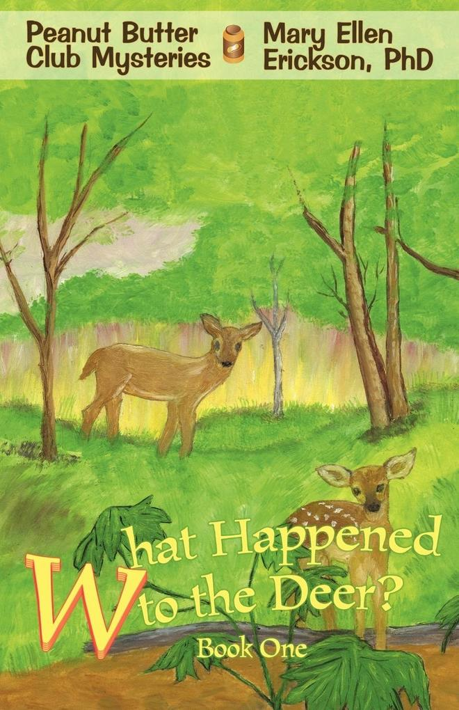 What Happened to the Deer? als Taschenbuch
