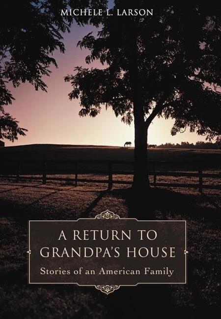 A Return to Grandpa's House als Buch (gebunden)