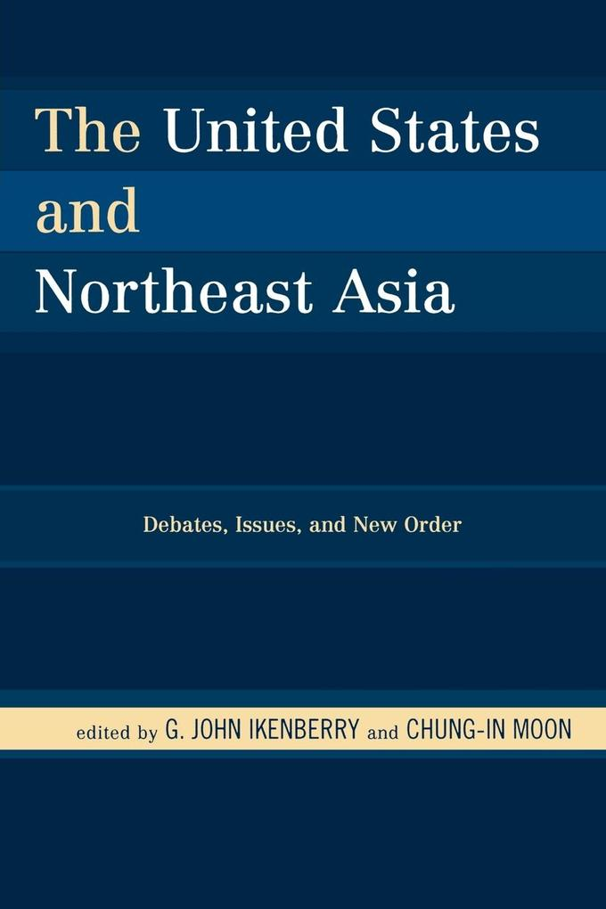 The United States and Northeast Asia als Taschenbuch