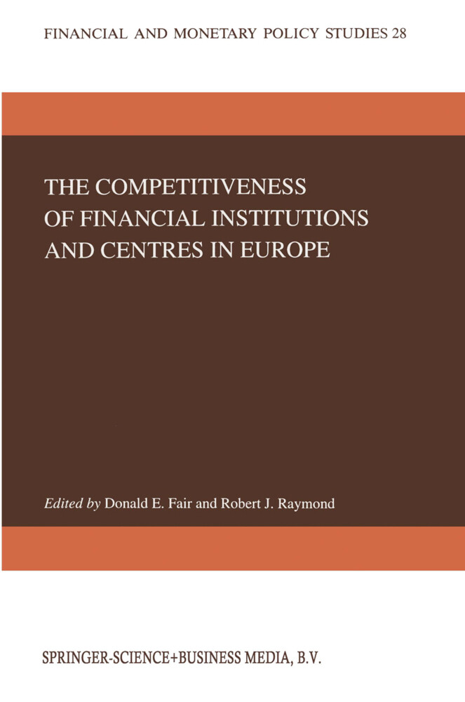 The Competitiveness of Financial Institutions and Centres in Europe als Buch (gebunden)